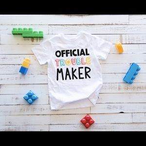 Official Trouble Maker Toddler Shirt